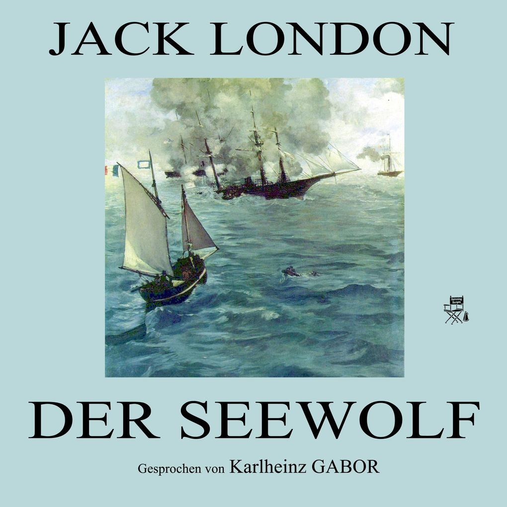 Der Seewolf als Hörbuch Download von Jack London