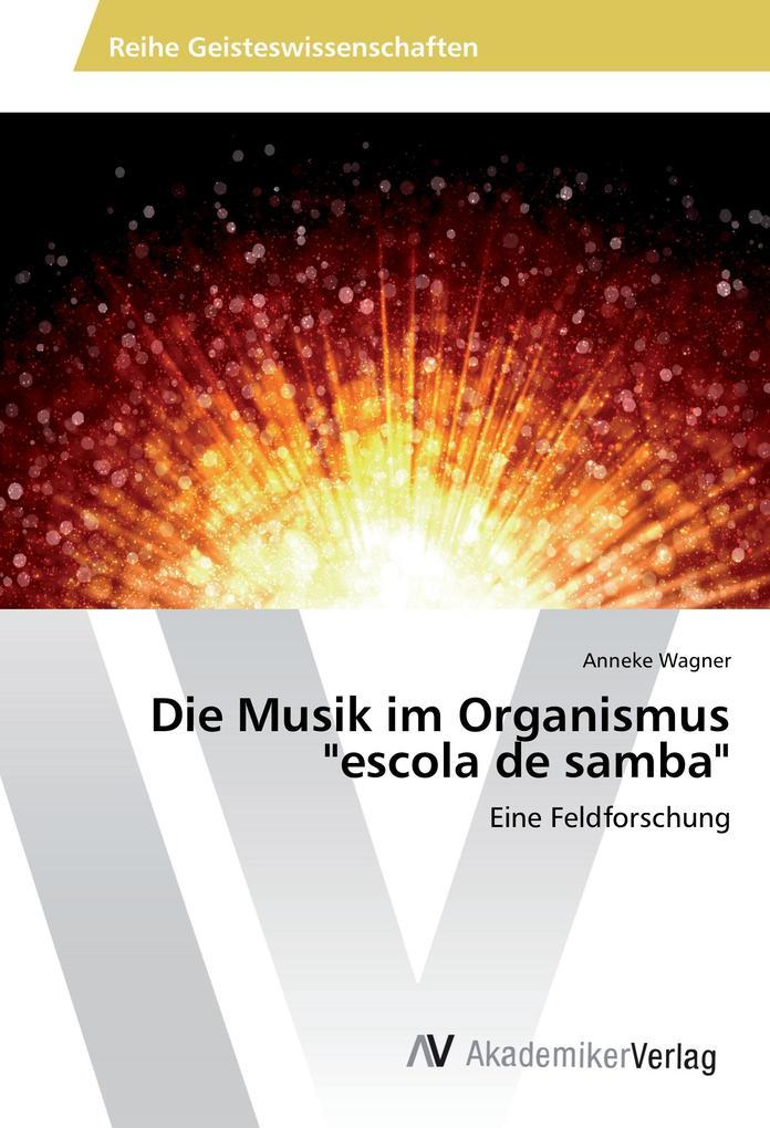 Die Musik im Organismus escola de samba als Buc...
