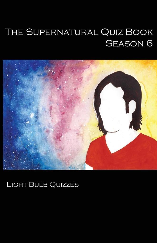 The Supernatural Quiz Book Season 6 als Buch vo...