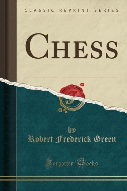Chess (Classic Reprint) als Taschenbuch von Rob...