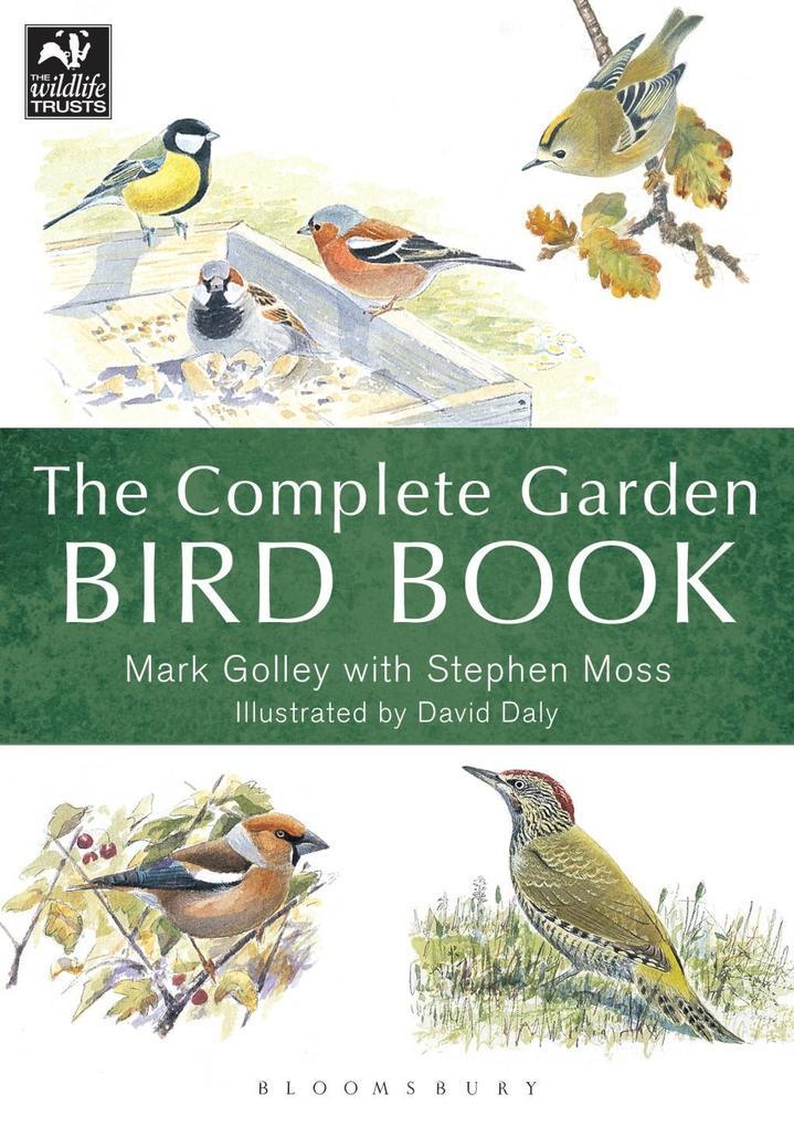 The Complete Garden Bird Book als eBook Downloa...