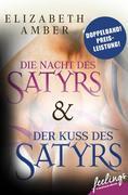 Der Kuss des Satyrs & Die Nacht des Satyrs