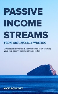 Passive Income Streams from Art, Music & Writin...
