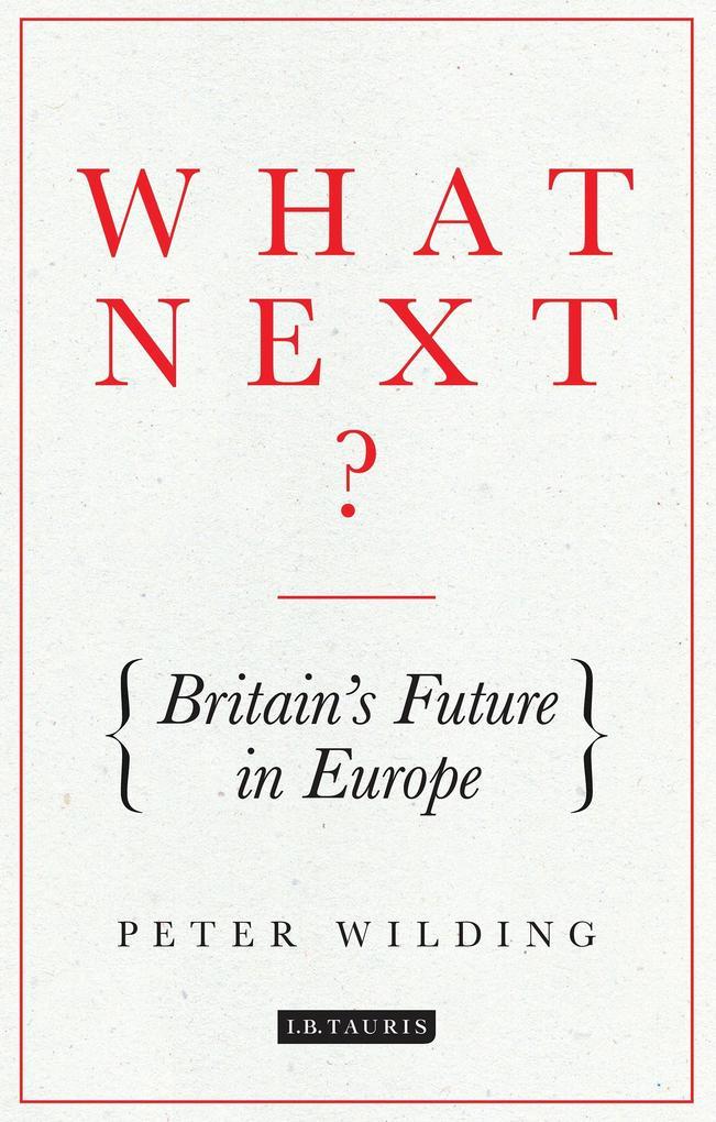 What Next? als eBook Download von Peter Wilding