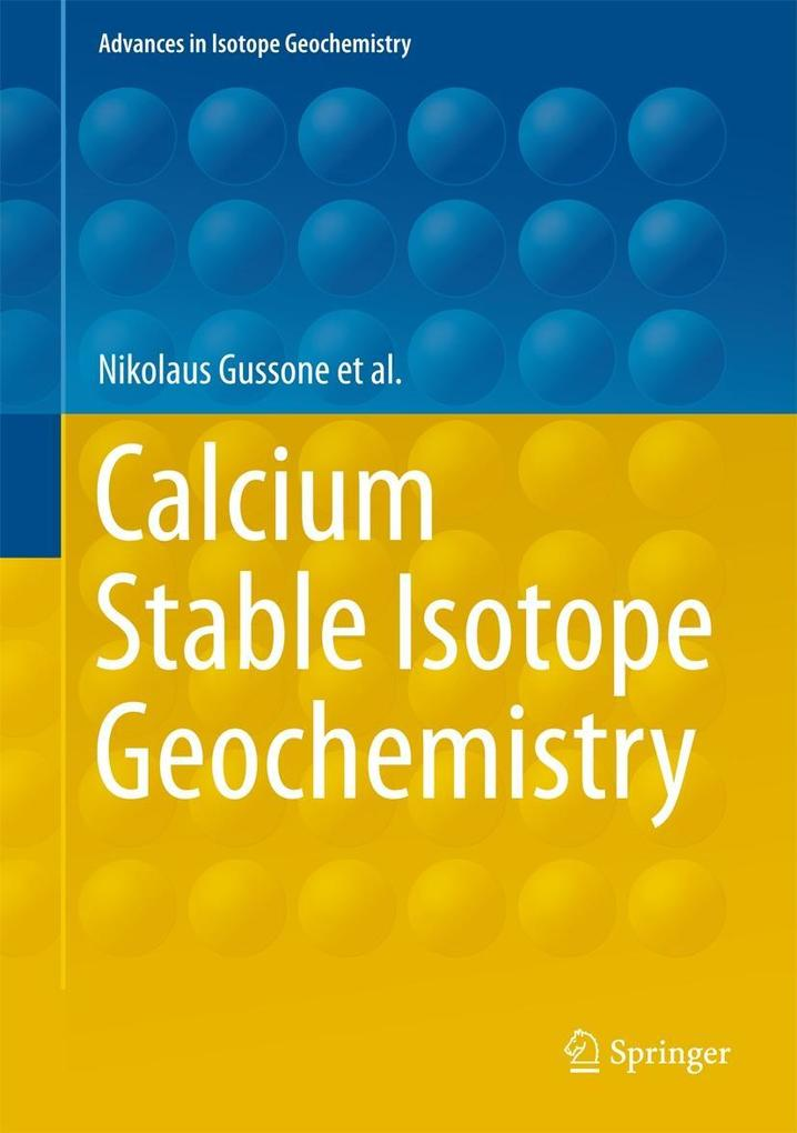 Calcium Stable Isotope Geochemistry als eBook D...