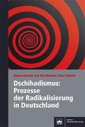 Dschihadismus: Prozesse der Radikalisierung in Deutschland