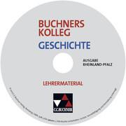Buchners Kolleg Geschichte, Ausgabe Rheinland-Pfalz, Lehrermaterial, CD-ROM