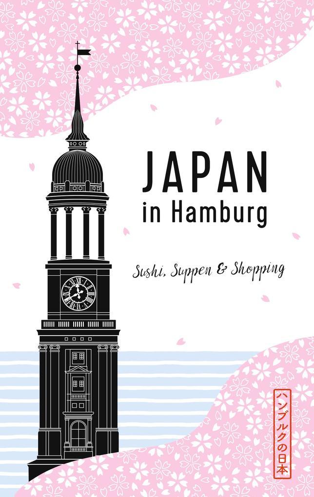 Japan in Hamburg als Buch von Axel Schwab, Clau...