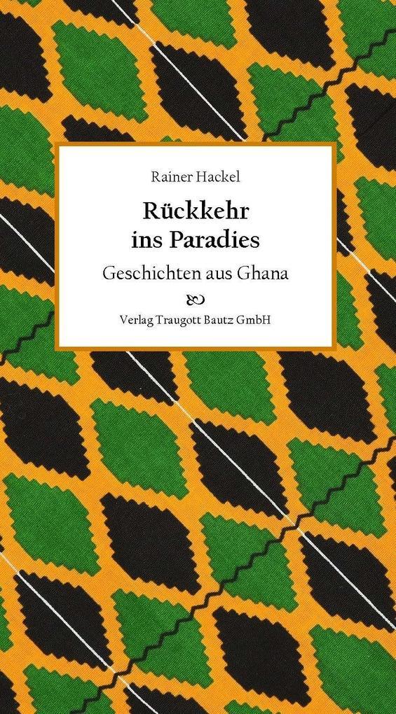Rückkehr ins Paradies als Buch von Rainer Hackel