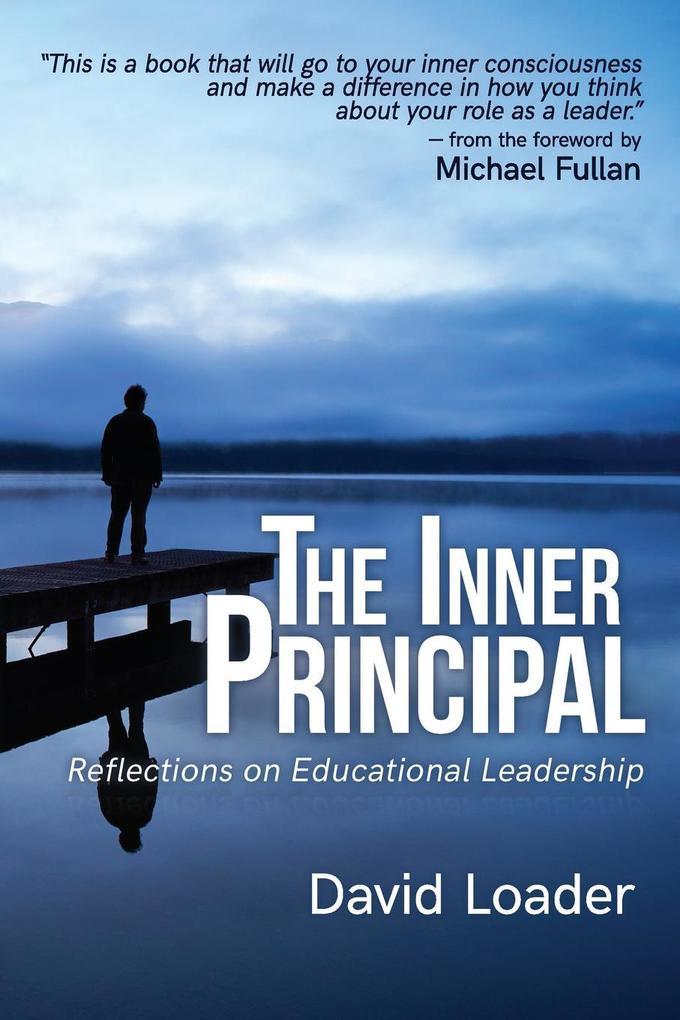 The Inner Principal als Taschenbuch von David L...