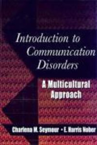 Introduction to Communication Disorders: A Multicultural Approach als Buch