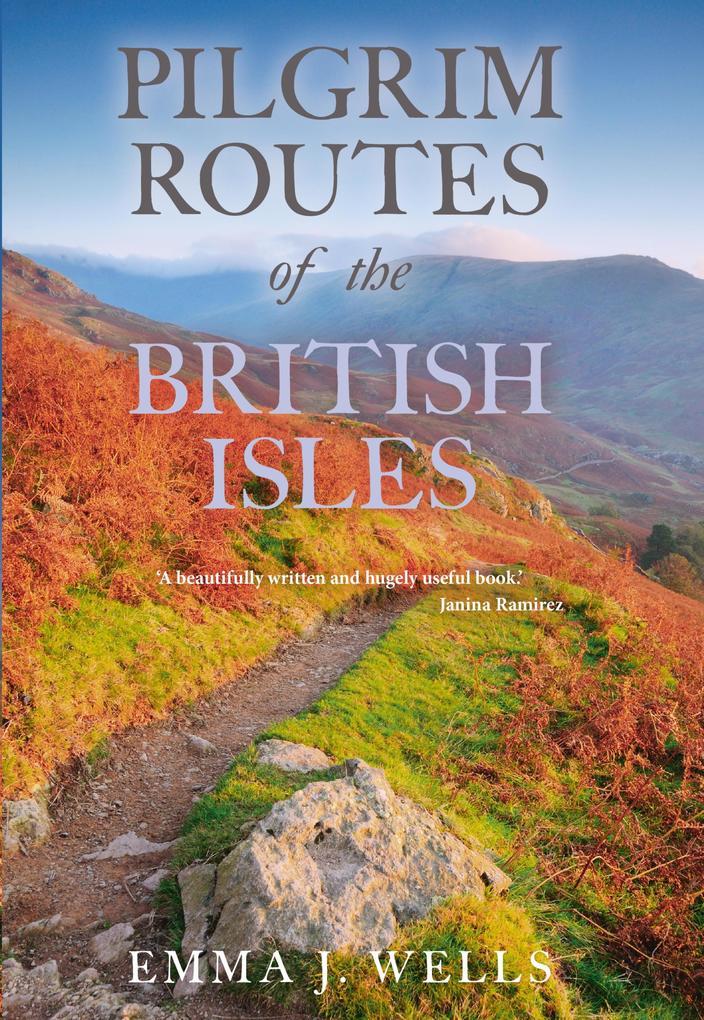 Pilgrim Routes of the British Isles als eBook D...