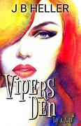 Vipers Den Part Three- Tay & Nate
