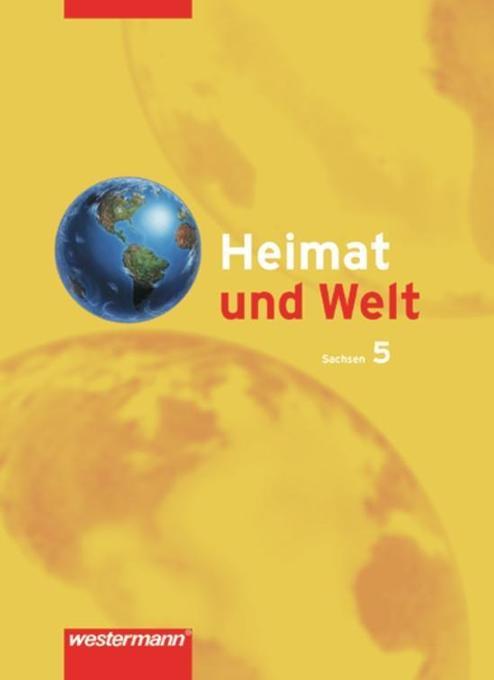 Heimat und Welt 5. Sachsen als Buch