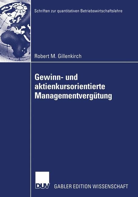 Gewinn- und aktienkursorientierte Managementvergütung als Buch