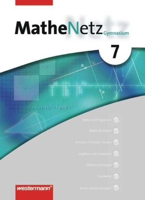 MatheNetz 7. Schülerbuch. Nordrhein-Westfalen, Schleswig-Holstein als Buch