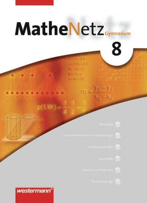 MatheNetz 8. Schülerbuch. Nordrhein-Westfalen, Schleswig-Holstein als Buch