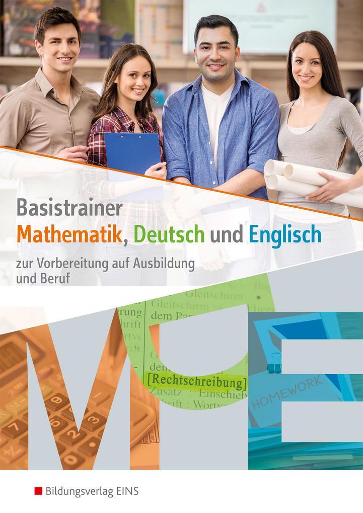 Basistrainer Mathematik, Deutsch und Englisch. Arbeitsheft als Buch