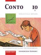 Conto 10. Schülerbuch. Realschule. Bayern