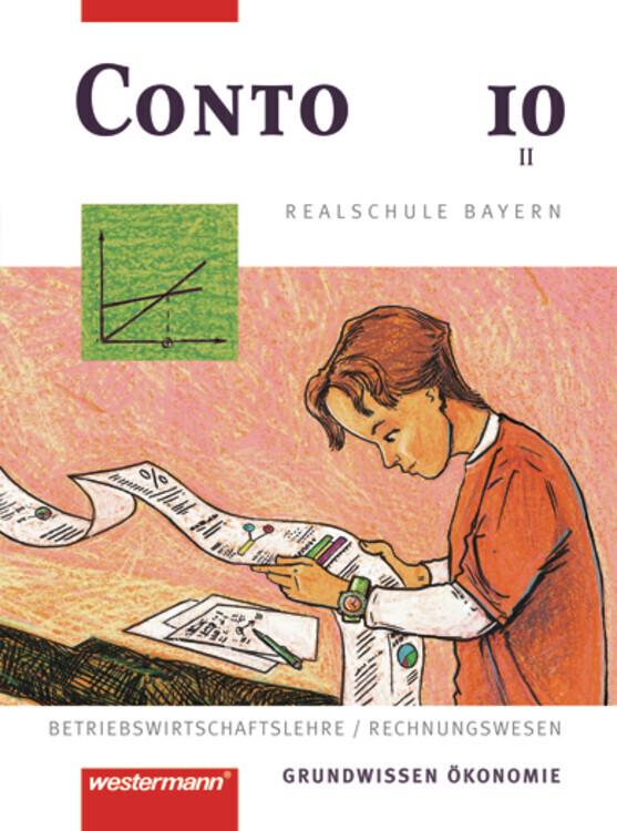 Conto 10. Schülerbuch. Realschule. Bayern als Buch