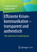Effiziente Krisenkommunikation - transparent und authentisch