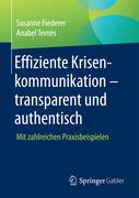 Effiziente Krisenkommunikation - transparent und authentisch