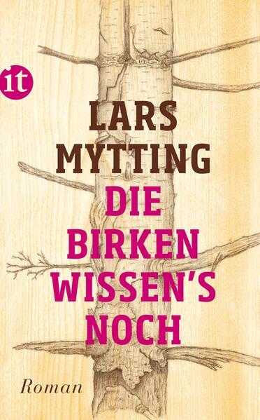 Die Birken wissen´s noch als Taschenbuch von La...
