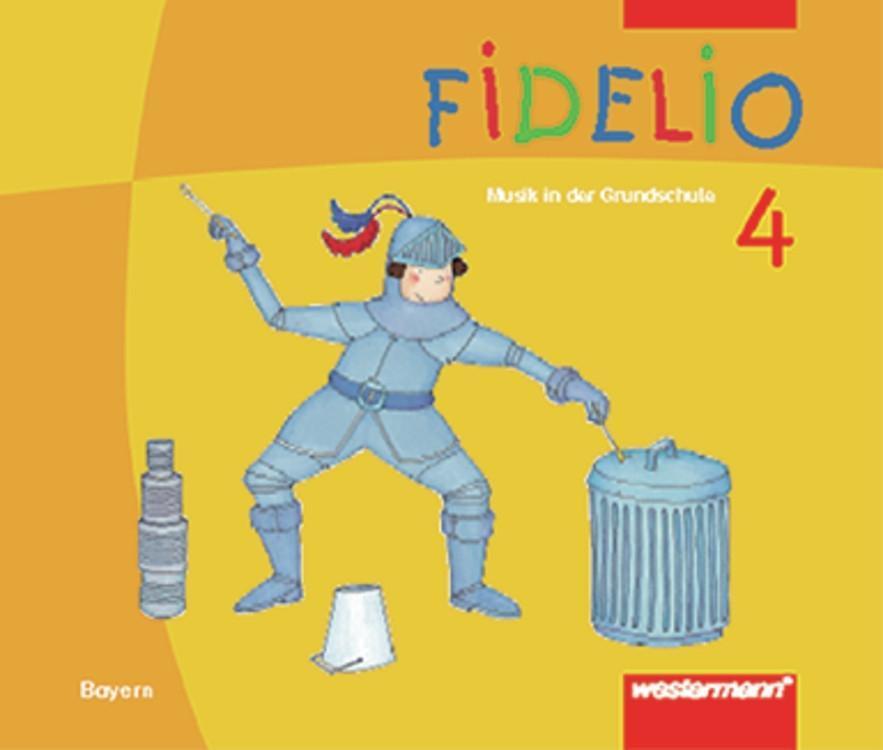 Fidelio 4. Schülerband. Bayern als Buch