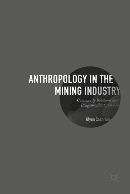 Anthropology in the Mining Industry als Buch vo...