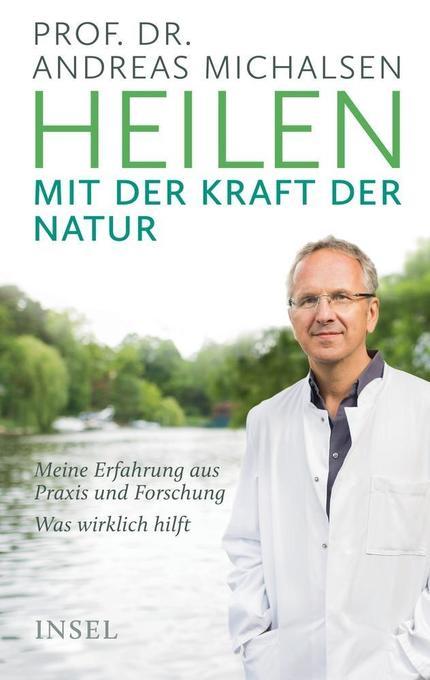 Heilen mit der Kraft der Natur als Buch
