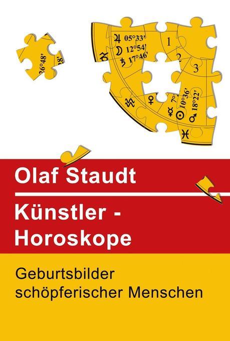 Künstler-Horoskope als Buch von Olaf Staudt