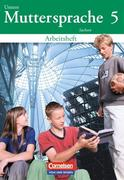 Unsere Muttersprache 5. Arbeitsheft. Sachsen