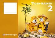 Tiger-TrainerArbeitsheft. 2. Schuljahr, Mathe