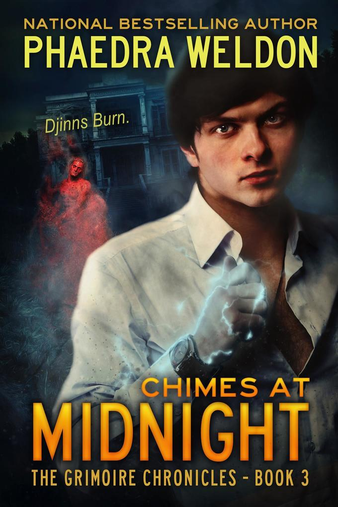 Chimes At Midnight (The Grimoire Chronicles, #3...