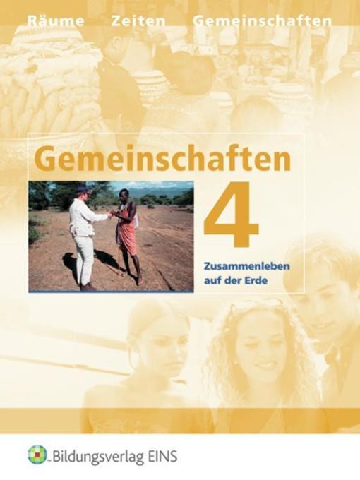 Gemeinschaften 4. Neuausgabe. Zusammenleben auf der Erde als Buch