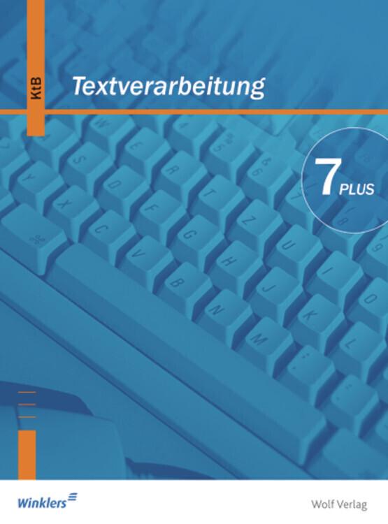 Textverarbeitung Plus 7. Schülerbuch. Bayern. Neubearbeitung als Buch