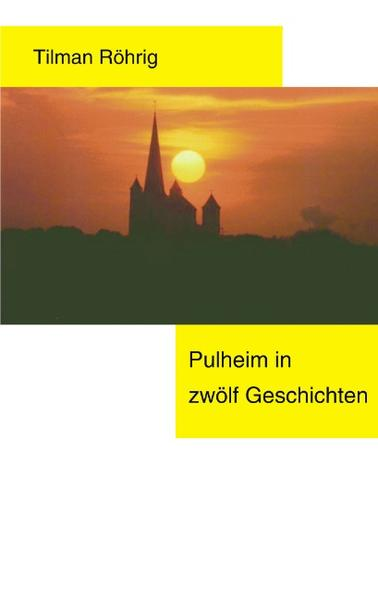 Pulheim in 12 Geschichten als Buch