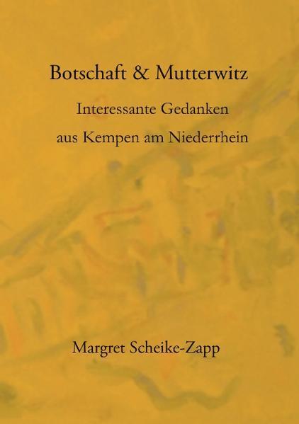 Botschaft & Mutterwitz als Buch
