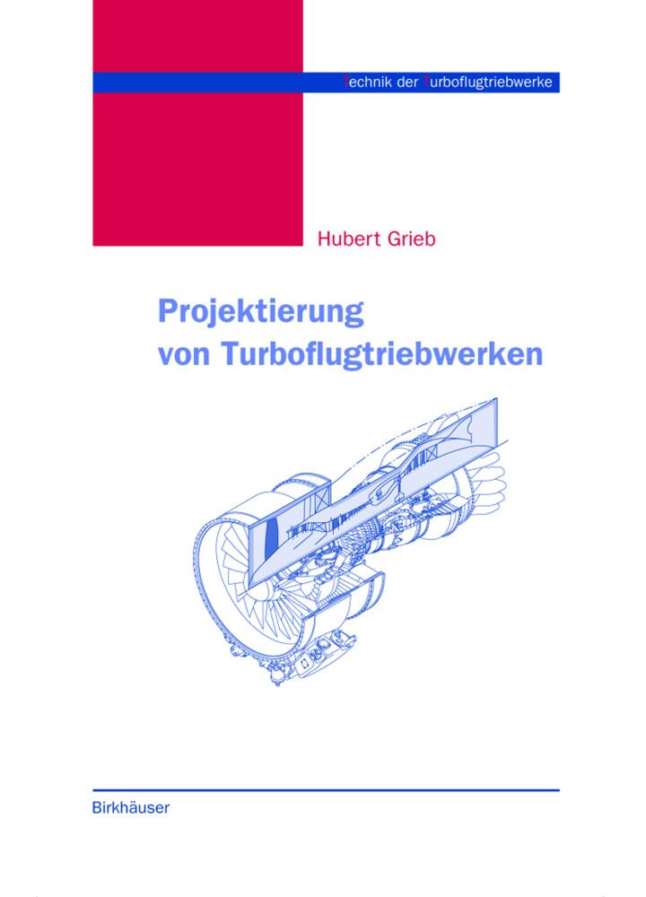 Projektierung von Turboflugtriebwerken als Buch