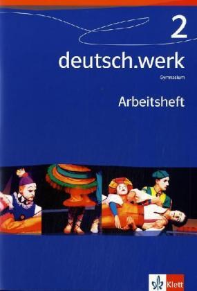 deutsch.werk 2. Arbeitsheft. Gymnasium. 6. Schuljahr als Buch