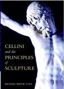 Cellini and the Principles of Sculpture als Buch