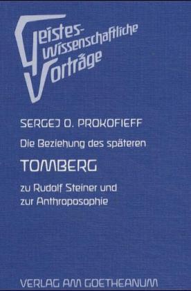 Die Beziehung des späteren Tomberg zu Rudolf Steiner und zur Anthroposophie als Buch