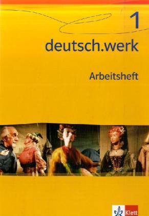 deutsch.werk 1. Arbeitsheft. Realschule 5. Schulj.. als Buch