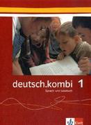 deutsch.kombi 1. Schülerbuch