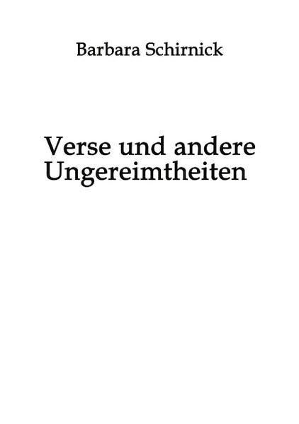 Verse und andere Ungereimtheiten als Buch