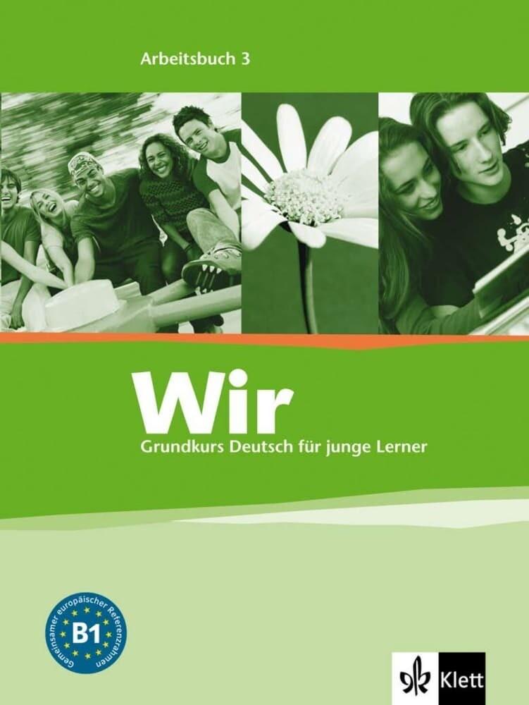 Wir. Grundkurs Deutsch für junge Lerner 3. Arbeitsbuch. Alle Bundesländer als Buch