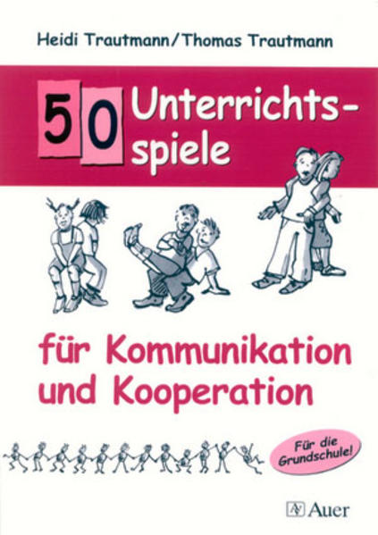 50 Unterrichtsspiele für Kommunikation und Kooperation als Buch
