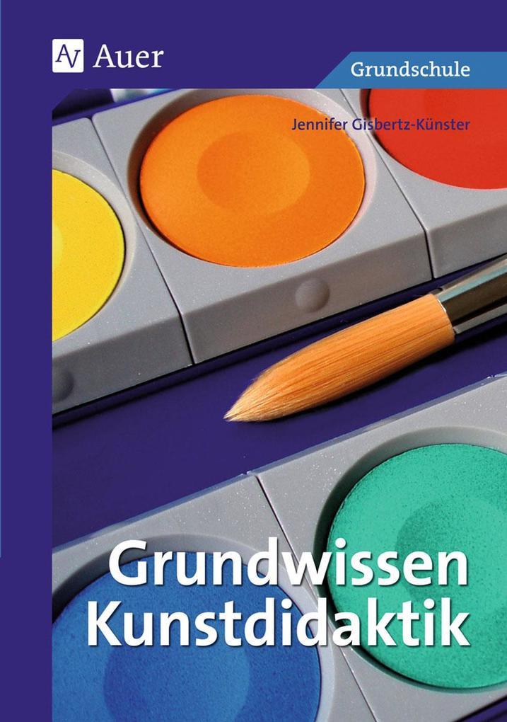 Grundwissen Kunstdidaktik als Buch