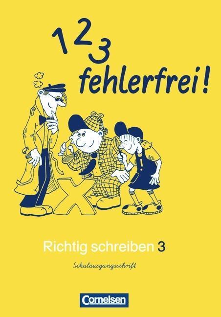 1, 2, 3 fehlerfrei! 3. Klasse. Für Bayern. Schulausgangsschrift als Buch
