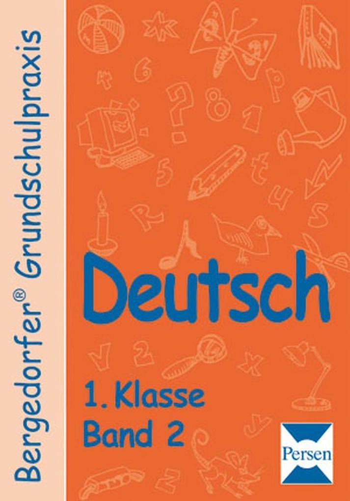 Deutsch 1.Klasse. (Bd. 2) als Buch